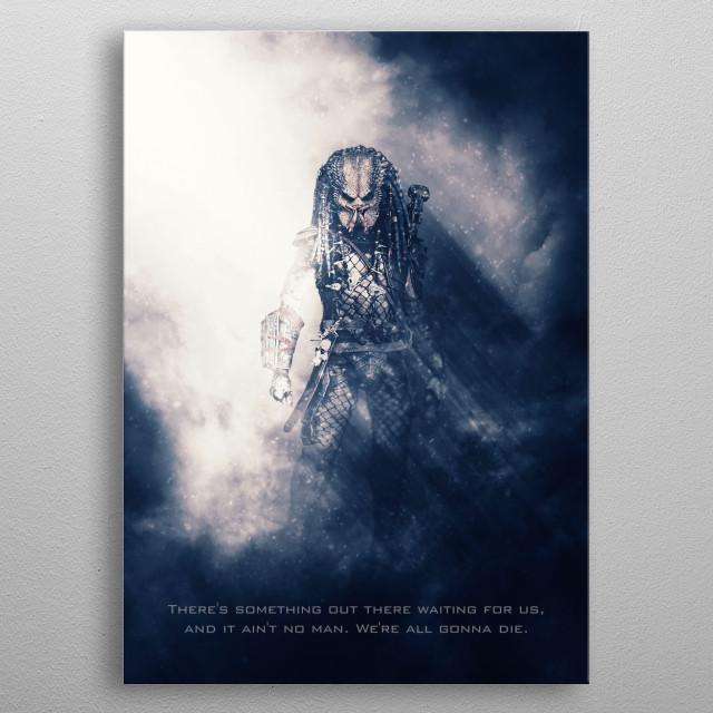 Predator / Tagline  metal poster
