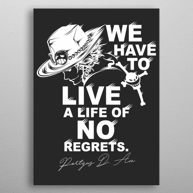 Ace: Life of No Regrets metal poster