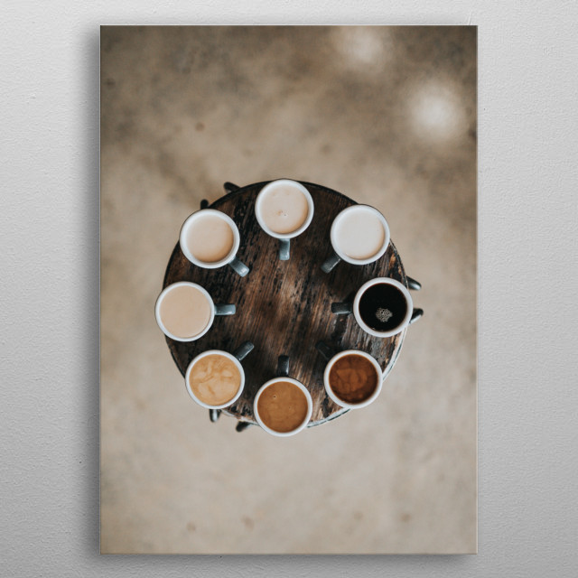 Whether you like your coffee black or milk, morning or any time of the day is for caffeine lovers home, coffee shop and donut shops metal poster