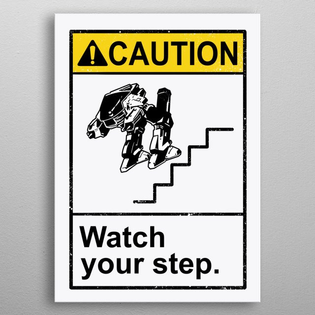 Watch Your Robotic Steps metal poster