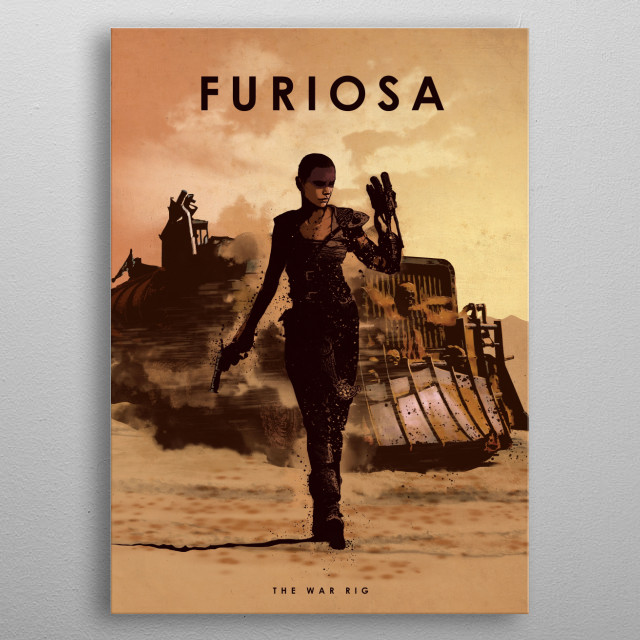 Furiosa metal poster