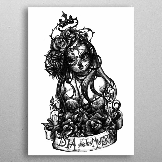 art inspired by the Mexican death mother, and the day of the dead metal poster