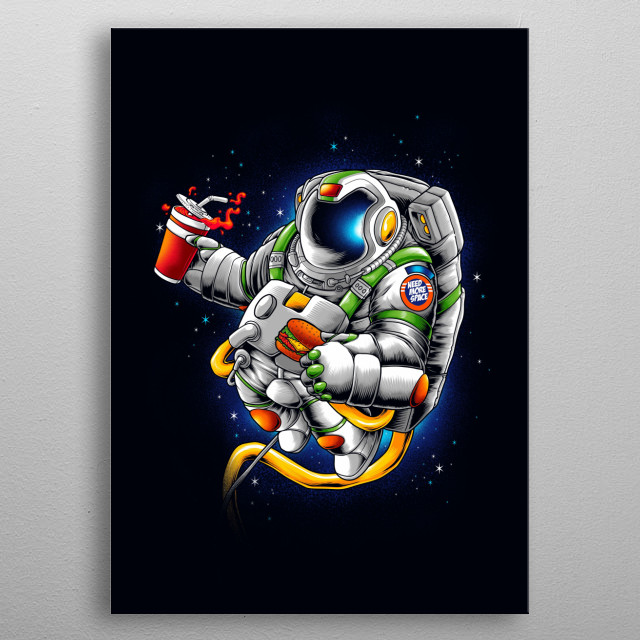 I need more space metal poster