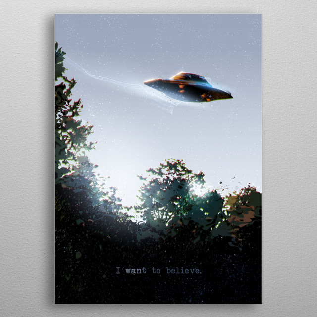 I want to believe. metal poster