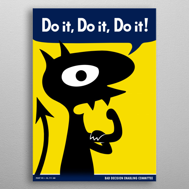 Do it, do it, do it! metal poster