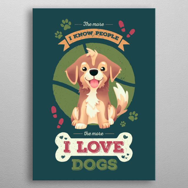 I Love Dogs metal poster
