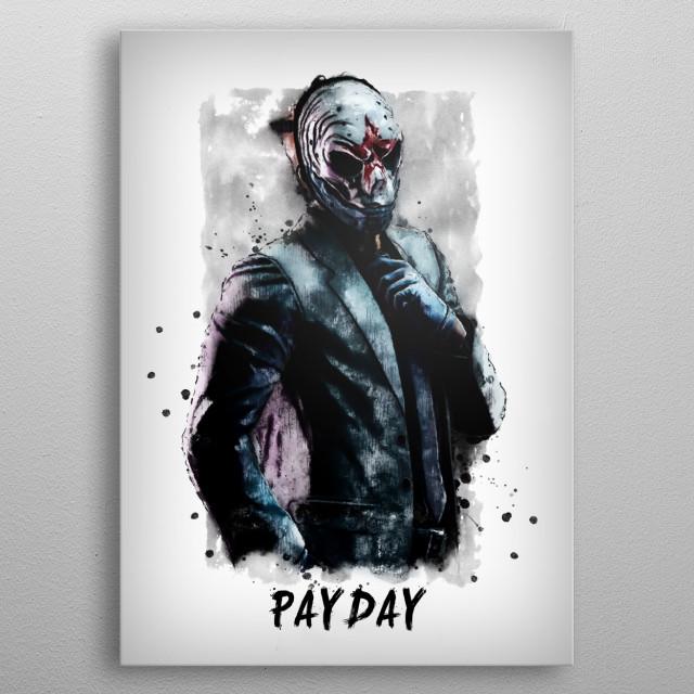 Payday metal poster