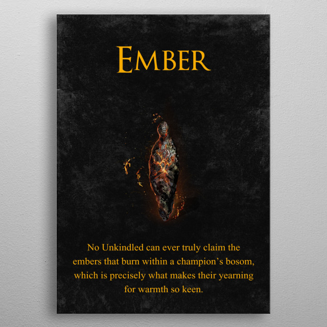 Ember from Dark Souls 3 metal poster