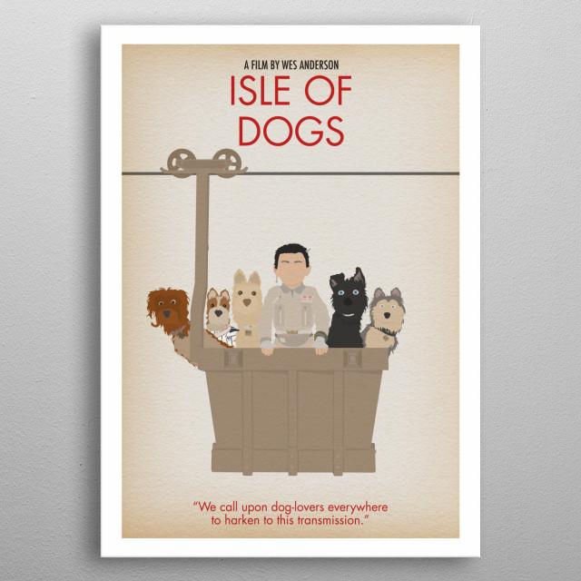 Isle of Dogs - Minimalist metal poster