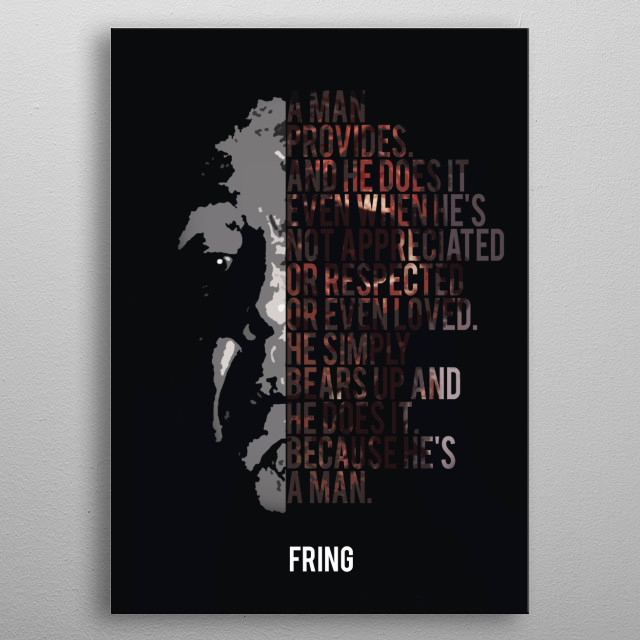 Gus Fring About Obligations metal poster