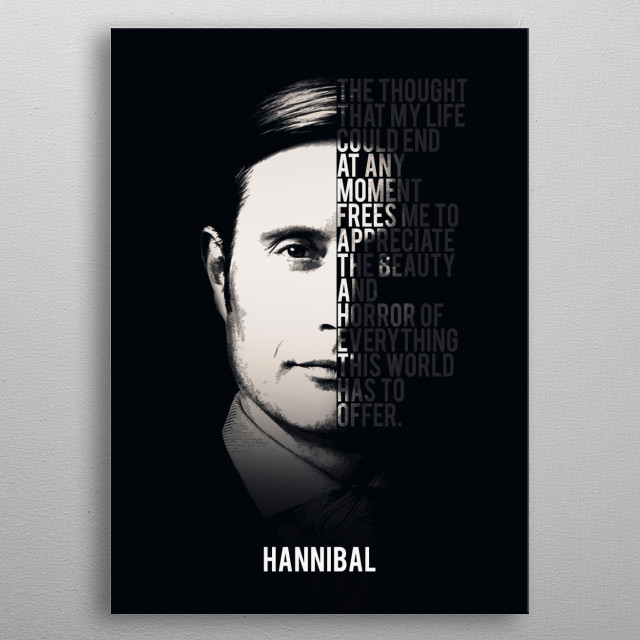 Hannibal Lecter About Life metal poster