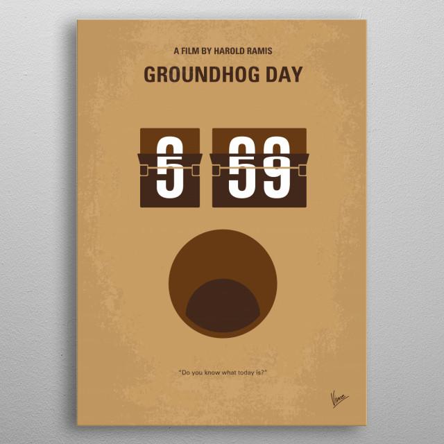 No031 My Groundhog Day metal poster