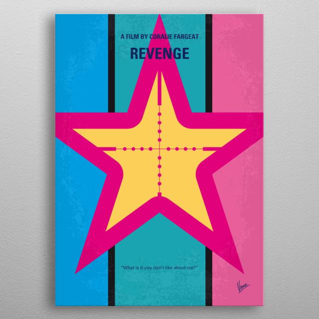 No970 My Revenge minimal metal poster