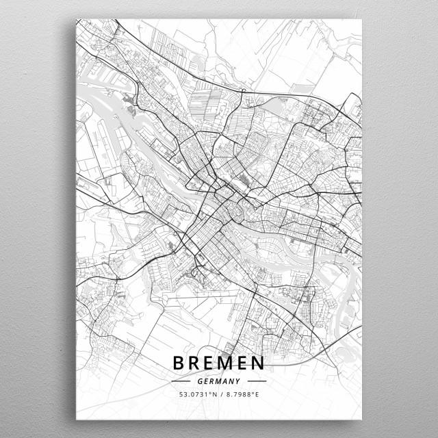 Bremen, Germany by Designer Map Art   metal posters - Displate on