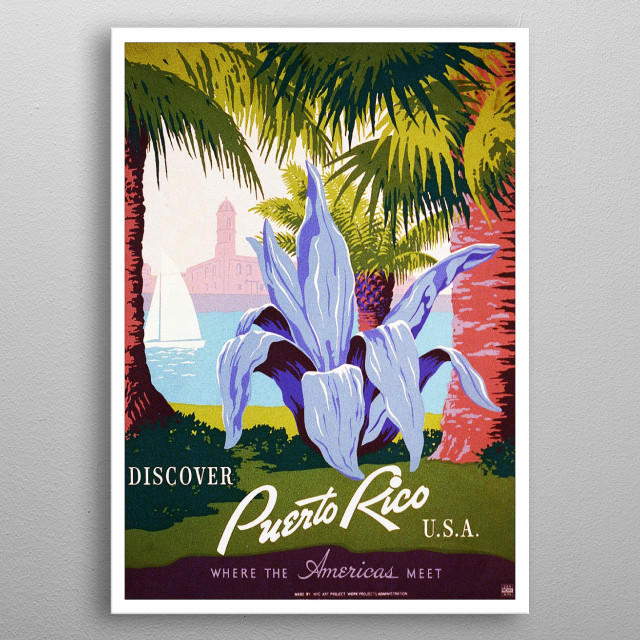 Vintage travel poster of Puerto Rico. Discover puerto rico metal poster