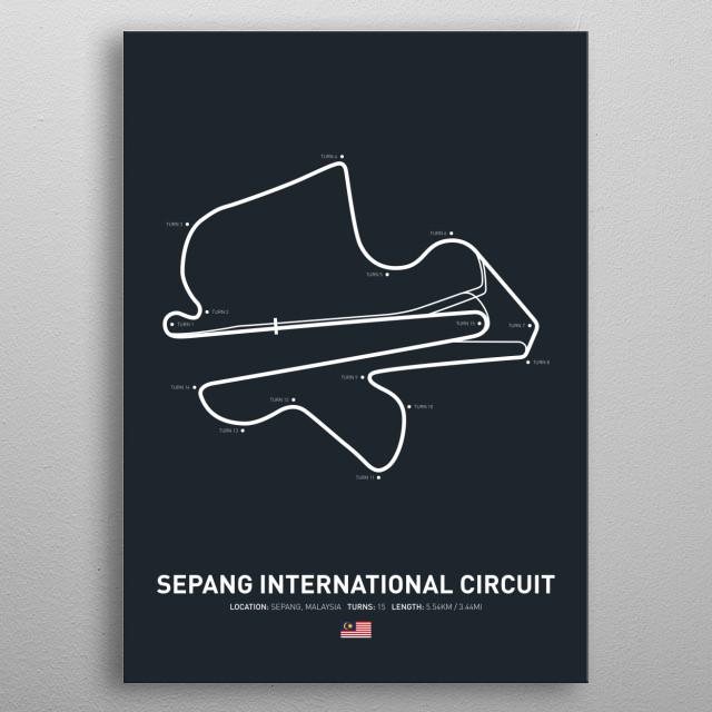 Sepang International Circuit a circuit in malaysia on the 2018 MotoGP calendar. metal poster