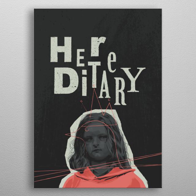 Hereditary metal poster