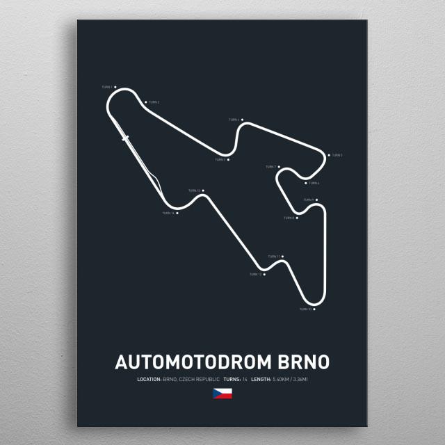Automotodrom brno a circuit in Czech Republic on the 2018 MotoGP calendar. metal poster