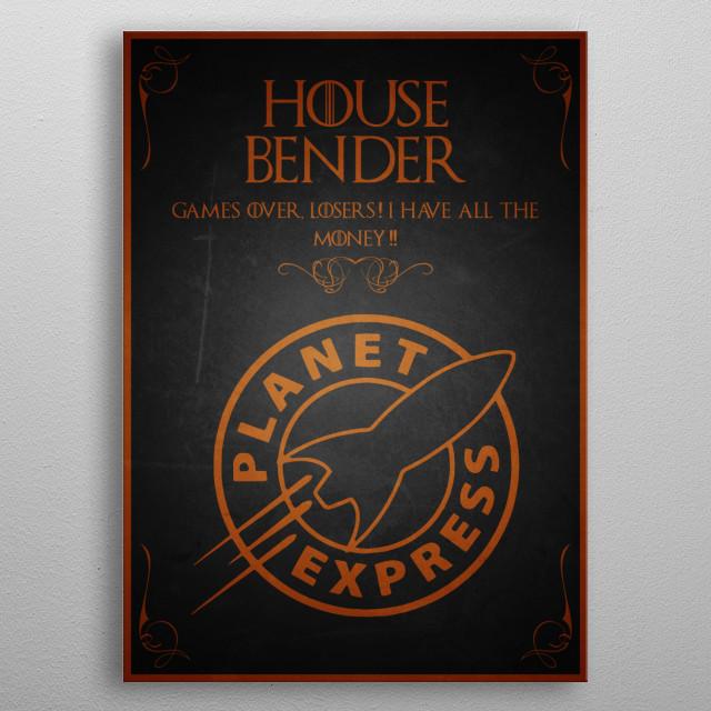 House - Bender metal poster