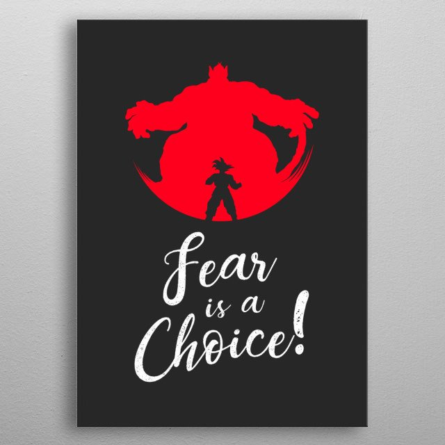 Fear is a Choice metal poster