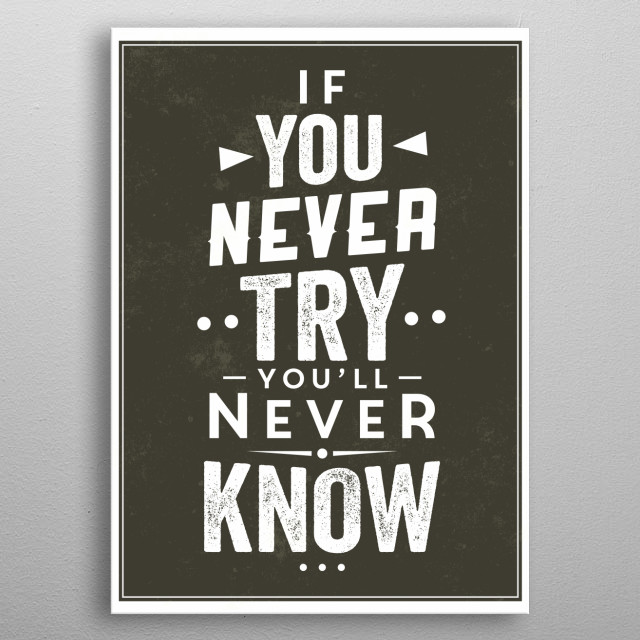 Just try metal poster