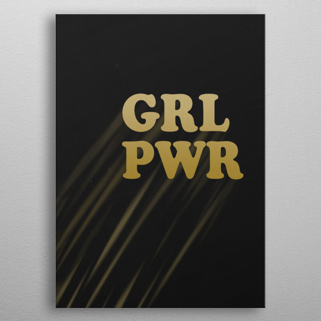 GRL PWR Typography and text art poster made our of metal metal poster