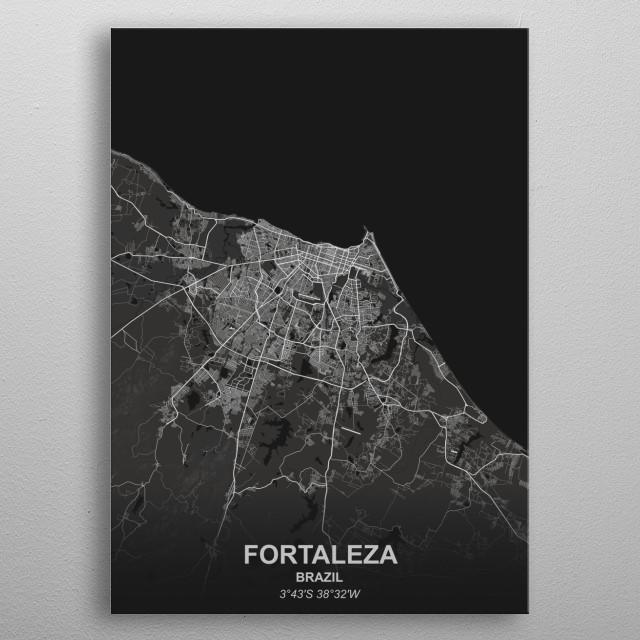 FORTALEZA  BRAZIL metal poster