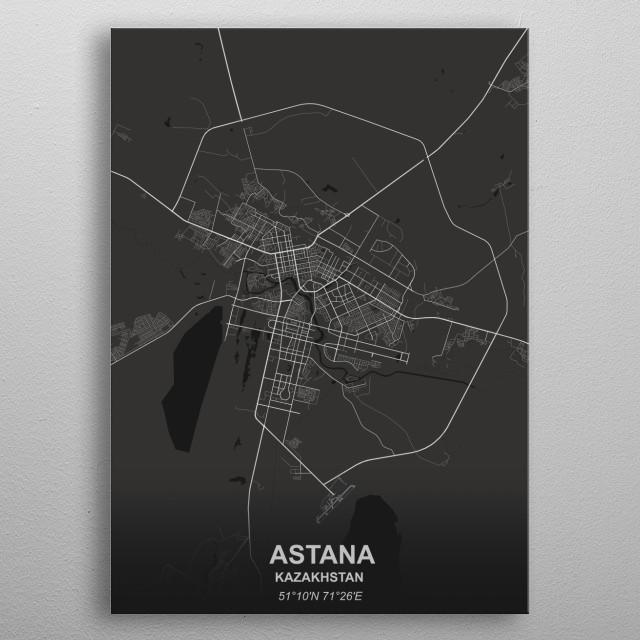 ASTANA - KAZAKHSTAN metal poster