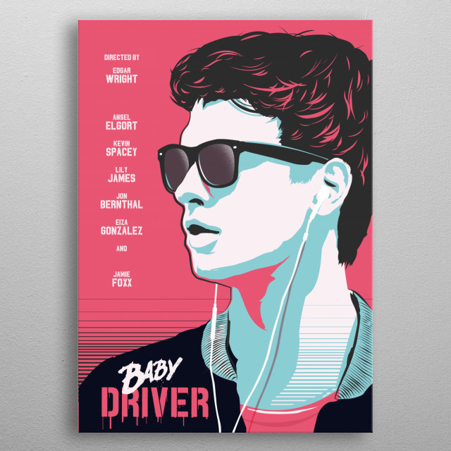 Alternative Baby Driver movie art print metal poster