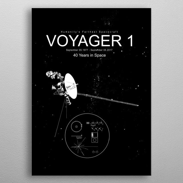 Voyager 1, Humanity's Farthest Spacecraft, Marks 40 Years in Space metal poster