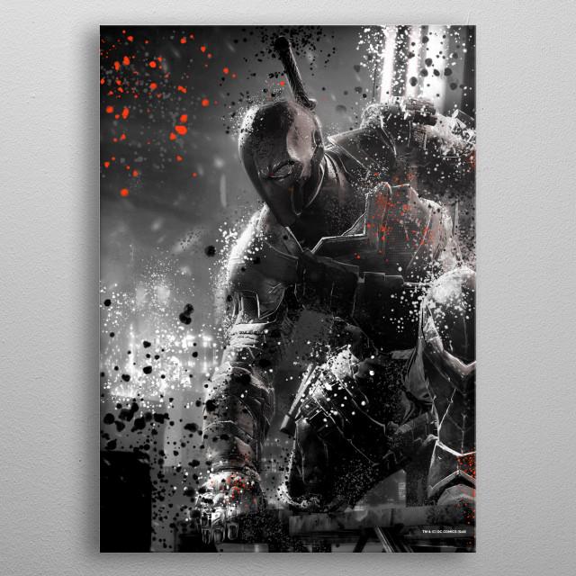 Deathstroke  metal poster