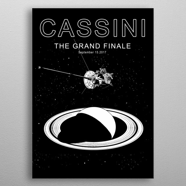 Cassini–Huygens Spacecraft September   metal poster
