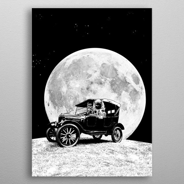 See you on the Moon - Old car - Model T - Spaceship, Astronaut - Retro - Astronomy metal poster