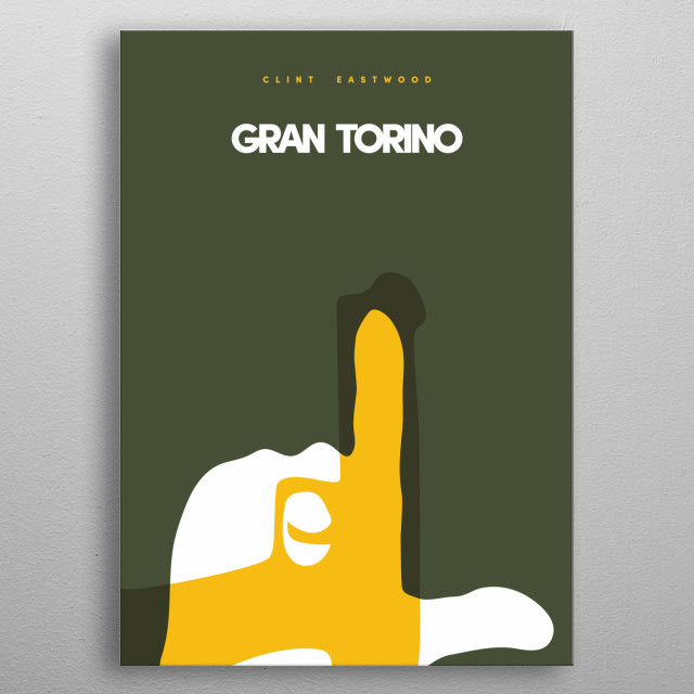 The Gran Torino story now on your wall. metal poster