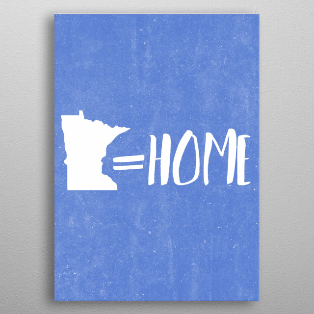 a fun design of the state of minnesota. a great birthday gift or christmas gift for anyone who loves minnesota, typography, or minneapolis!  metal poster