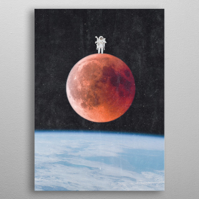 A fun, surreal design of an astronaut standing on top of a blood moon. A great gift for anyone who loves astronauts, space, the moon, nasa metal poster