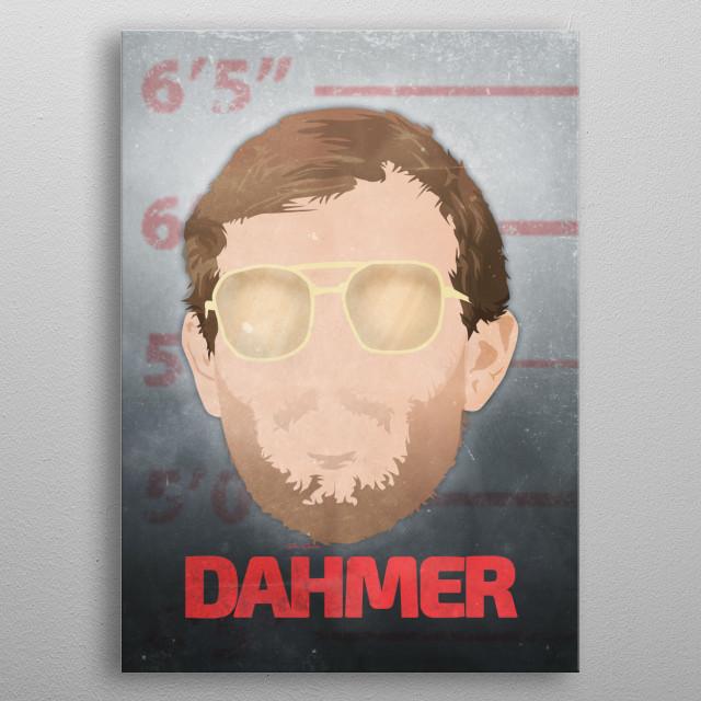 Jeffery Dahmer minimalist mugshot. metal poster
