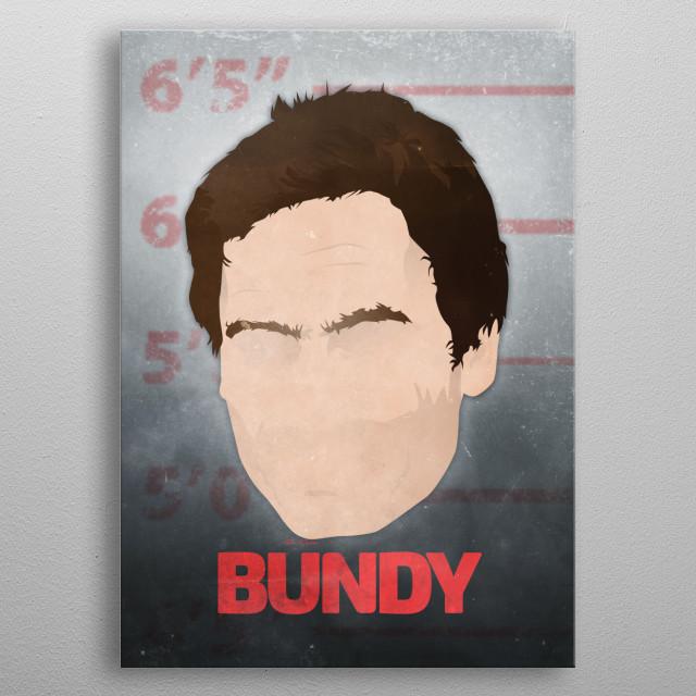 Ted Bundy minimalist mugshot. metal poster