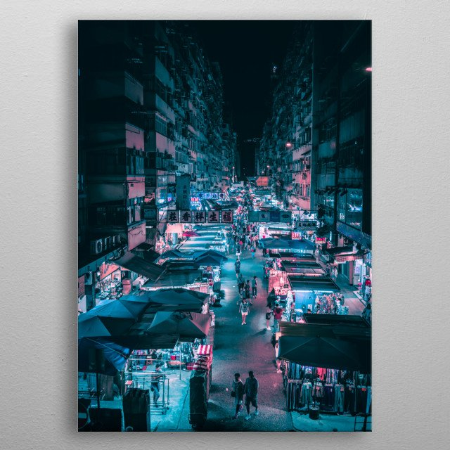 High-quality metal print from amazing Cyberpunk Hong Kong collection will bring unique style to your space and will show off your personality. metal poster