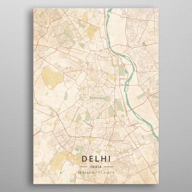 Delhi India Maps Poster Print | metal posters - Displate on moscow map, delhi airport map, islamabad map, shanghai map, lisbon map, hindu kush map, barcelona spain map, kolkata map, kashmir map, delhi india poster, manila map, beijing china map, istanbul turkey map, kathmandu nepal map, mexico city map, karachi map, lahore pakistan map, calcutta map, dhaka bangladesh map, guangzhou china map,