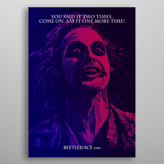 You said it two times, come on. Say it one more time! metal poster