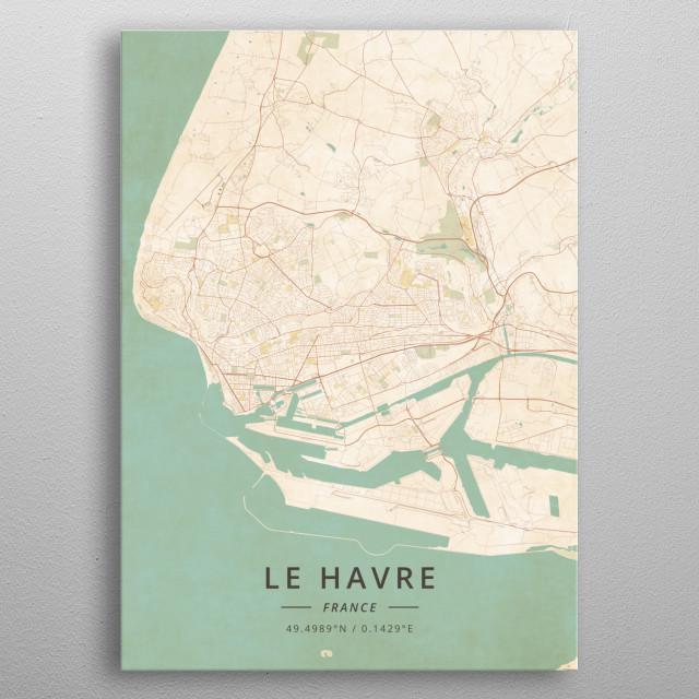 Le Havre France By Designermap Art Metal Posters Displate
