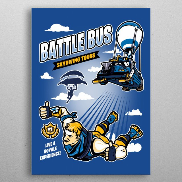 Live a royale experience with Battle Bus Skydiving Tours! metal poster