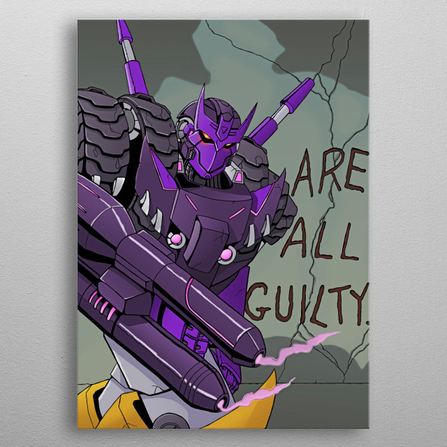 Tarn of the DJD, an homage to the classic transformers cover featuring Shockwave. metal poster
