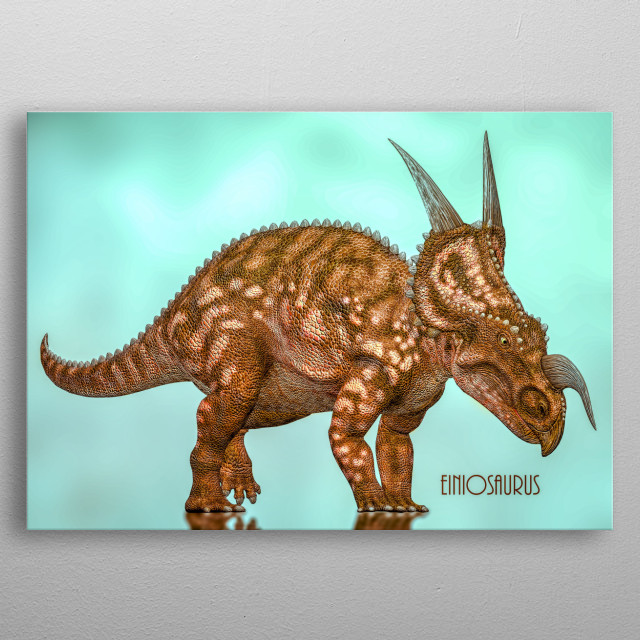 Einiosaurus is a medium-sized herbivorous centrosaurine ceratopsian dinosaur from the Upper Cretaceous of northwestern Montana.  metal poster