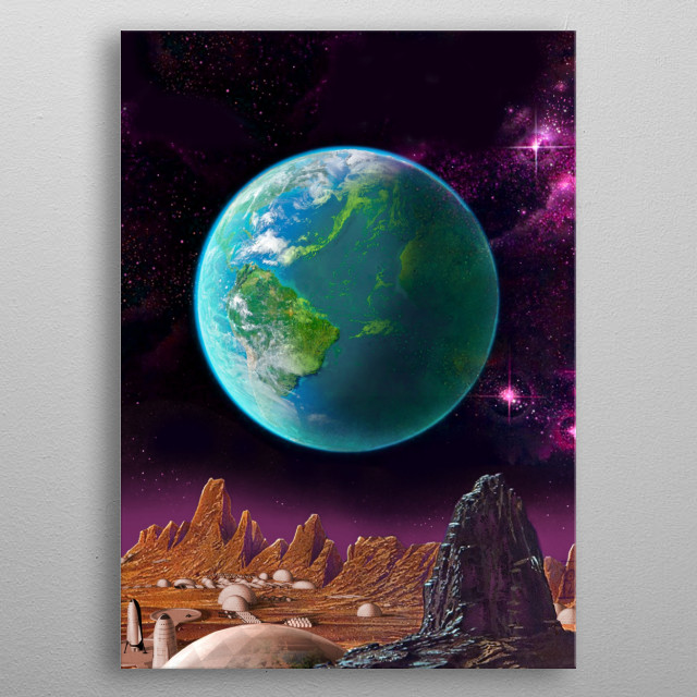 the earth view fron mars  spacex city metal poster