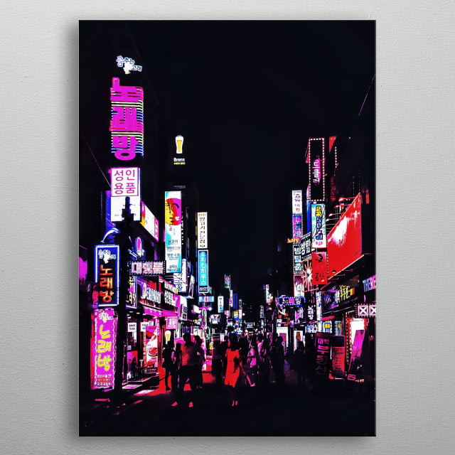 A busy street in Seoul, Korea; near a popular student district around the Konkuk University. A showcase of the vibrant Seoul Nights. metal poster
