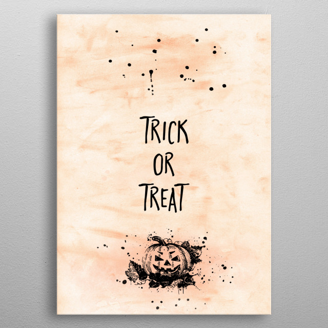 Add a spooky touch to your home or Halloween party with this modern typographic design. TRICK OR TREAT. metal poster
