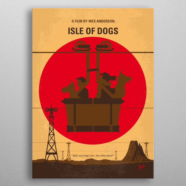 Set in Japan, Isle of Dogs follows a boy's odyssey in search of his lost dog. metal poster
