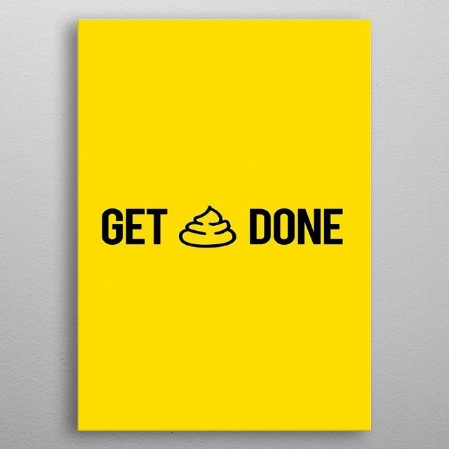 Looking To Get Inspired So This is Perfect for you.  Place It In your office or you house To see that every day and never give up on your go metal poster